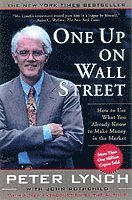 bokomslag One up on wall street - how to use what you already know to make money in t