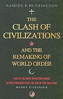 bokomslag Clash of civilizations - and the remaking of world order