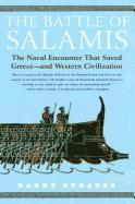 bokomslag The Battle of Salamis: The Naval Encounter That Saved Greece -- And Western Civilization