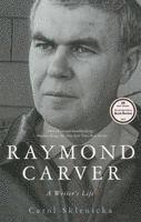 bokomslag Raymond Carver: A Writer's Life