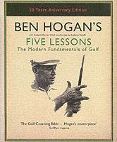 bokomslag Ben Hogan's Five Lessons