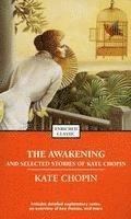 bokomslag The Awakening and Selected Stories of Kate Chopin