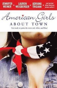 bokomslag American Girls about Town