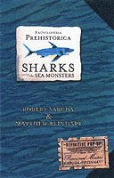 bokomslag Encyclopedia Prehistorica Sharks and Other Sea Monsters