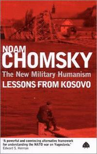 bokomslag New military humanism - lessons from kosovo