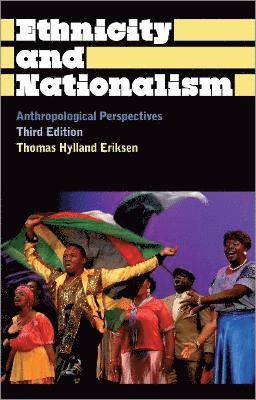 bokomslag Ethnicity and Nationalism: Anthropological Perspectives