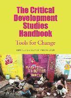 bokomslag The Critical Development Studies Handbook: Tools for Change