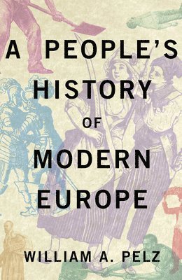 A People's History of Modern Europe