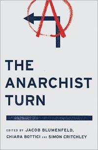 bokomslag The Anarchist Turn