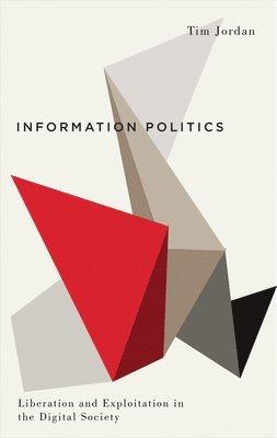 bokomslag Information Politics