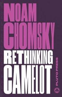 bokomslag Rethinking Camelot: JFK, the Vietnam War, and U.S. Political Culture