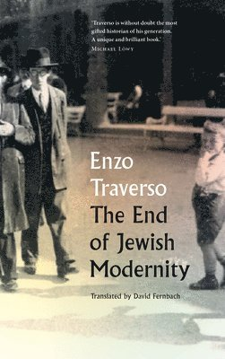 bokomslag The End of Jewish Modernity: A Conservative Turn