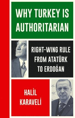 bokomslag Why Turkey is Authoritarian: From Ataturk to Erdogan