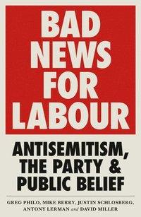 bokomslag Bad News for Labour