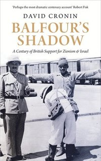 bokomslag Balfours shadow - a century of british support for zionism and israel