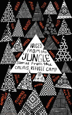 bokomslag Voices from the jungle - stories from the calais refugee camp