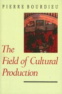 bokomslag Field of cultural production - essays on art and literature