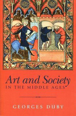 bokomslag Art and Society in the Middle Ages