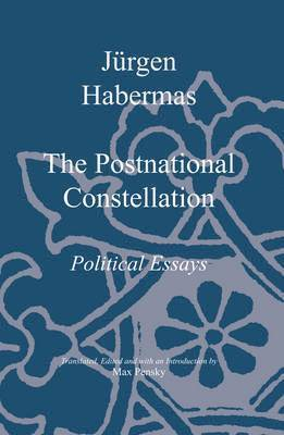 bokomslag The Postnational Constellation: Political Essays