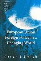 bokomslag European Union Foreign Policy in a Changing World