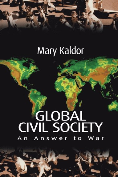 bokomslag Global Civil Society: An Answer to War