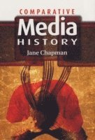 Comparative Media History: An Introduction: 1789 to the Present 1