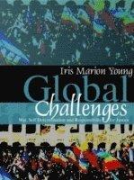bokomslag Global Challenges: War, Self-Determination and Responsibility for Justice