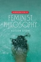 bokomslag An Introduction to Feminist Philosophy
