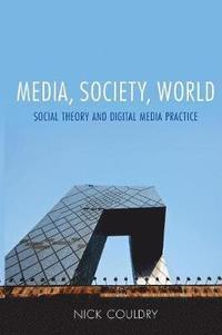 bokomslag Media, Society, World