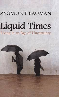 bokomslag Liquid Times