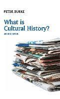 bokomslag What is Cultural History?, 2nd Edition