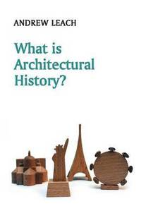 bokomslag What is Architectural History?