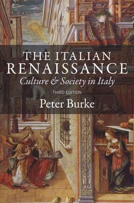 bokomslag The Italian Renaissance: Culture and Society in Italy