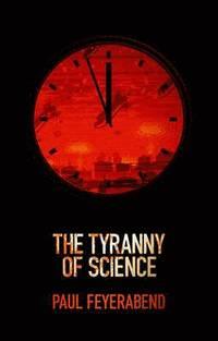 bokomslag The Tyranny of Science