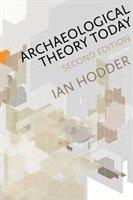 bokomslag Archaeological Theory Today