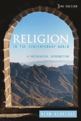 bokomslag Religion in the Contemporary World: A Sociological Introduction