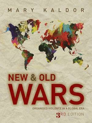 bokomslag New and old wars - organised violence in a global era
