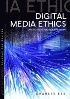 bokomslag Digital Media Ethics, 2nd Edition