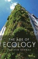 bokomslag The Age of Ecology