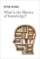 bokomslag What is the History of Knowledge?