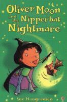 bokomslag Oliver Moon And The Nipperbat Nightmare