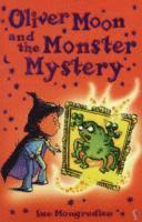 bokomslag Oliver Moon and Monstery Mystery