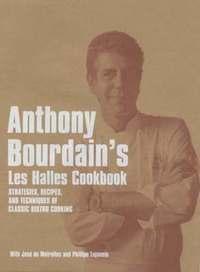 "bokomslag Anthony bourdains ""les halles"" cookbook - strategies, recipes, and techniqu"