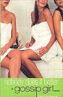 bokomslag Gossip girl 7 : Nobody Does It Better