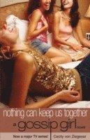 bokomslag Gossip girl 8 : Nothing Can Keep Us Together