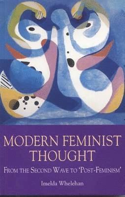 bokomslag Modern Feminist Thought