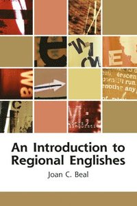 bokomslag An Introduction to Regional Englishes