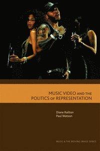 bokomslag Music Video and the Politics of Representation