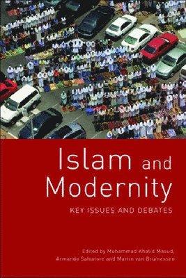 bokomslag Islam and Modernity: Key Issues and Debates
