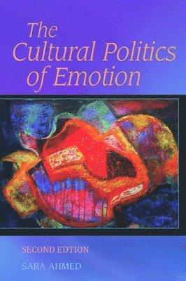 bokomslag The Cultural Politics of Emotion